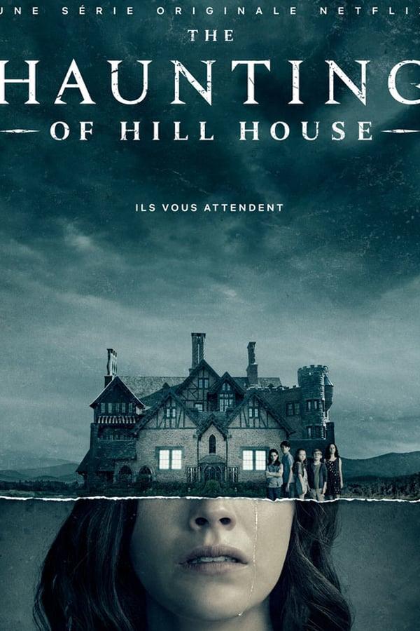 La Hantise de Hill House Saison 1