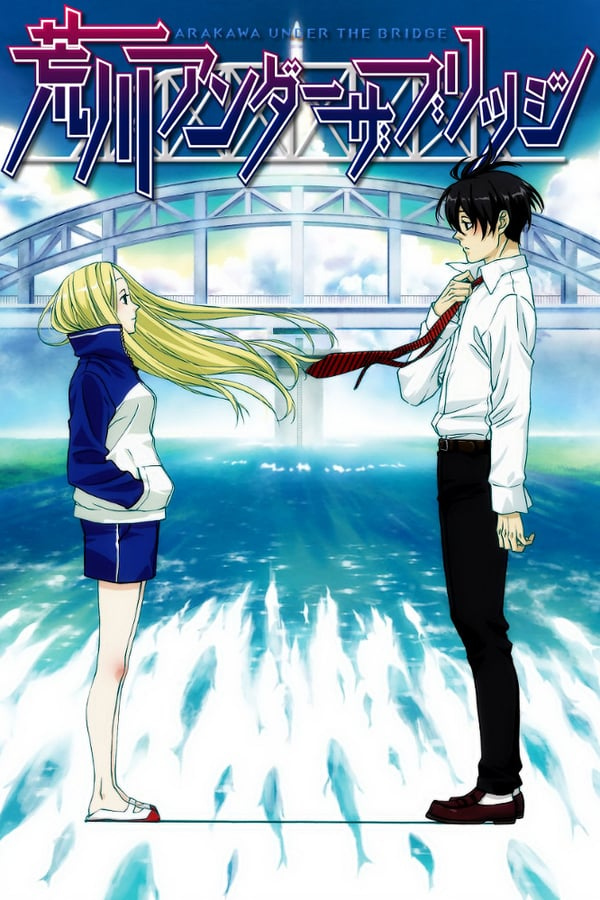 Arakawa Under the Bridge Saison 1