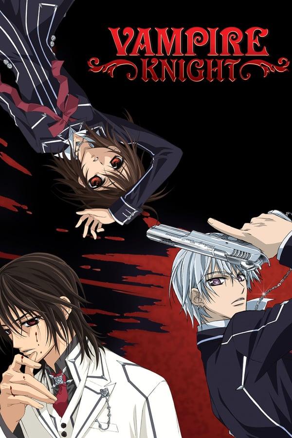 Vampire Knight Saison 1