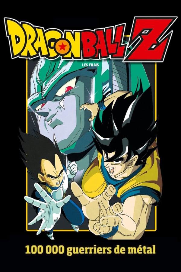 Dragon Ball Z – 100 000 Guerriers de métal