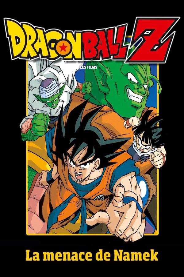 Dragon Ball Z – La menace de Namek (1991)