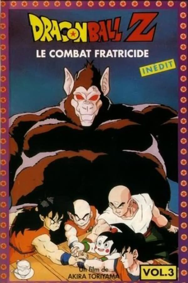 Dragon Ball Z Film 03 – Le Combat Fratricide (1990)