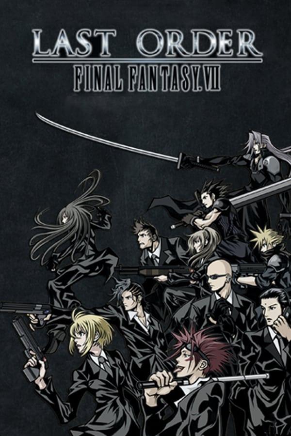 Final Fantasy VII : Last Order (2005)