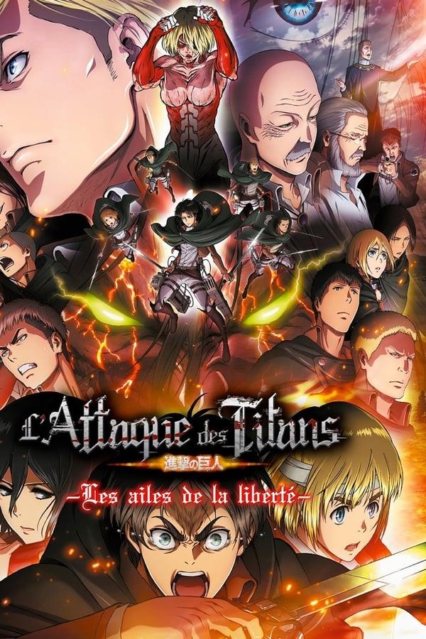 L'Attaque des Titans : Les Ailes de la liberté (2015)