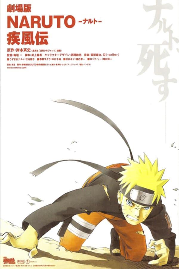 Naruto Shippuden Film 1 : Un funeste présage (2007)