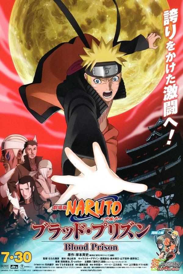 Naruto Shippuden: La prison de Sang (2011)