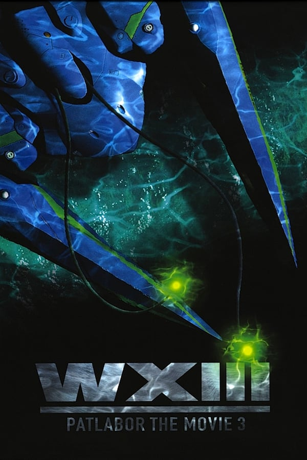 Patlabor Movie 3: WXIII (2002)