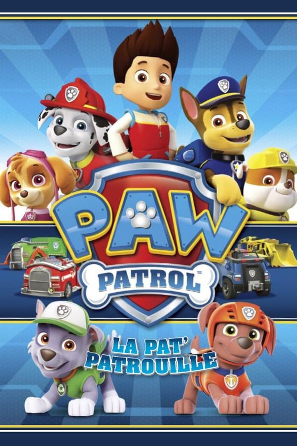 PAW Patrol, La Pat'Patrouille Saison 4 VF