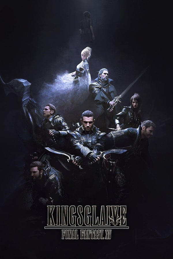 Final Fantasy XV : Kingsglaive (2016) VF