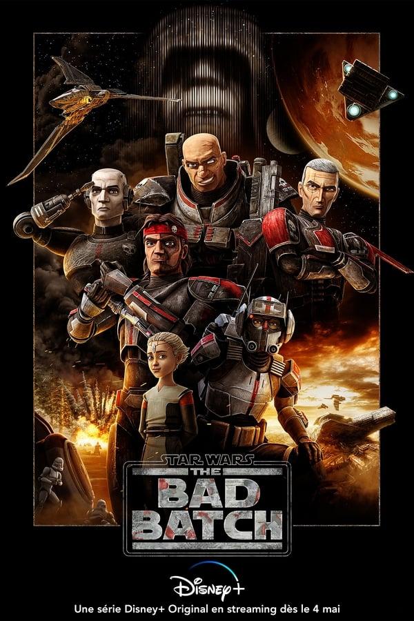 Star Wars: The Bad Batch Saison 1 VF